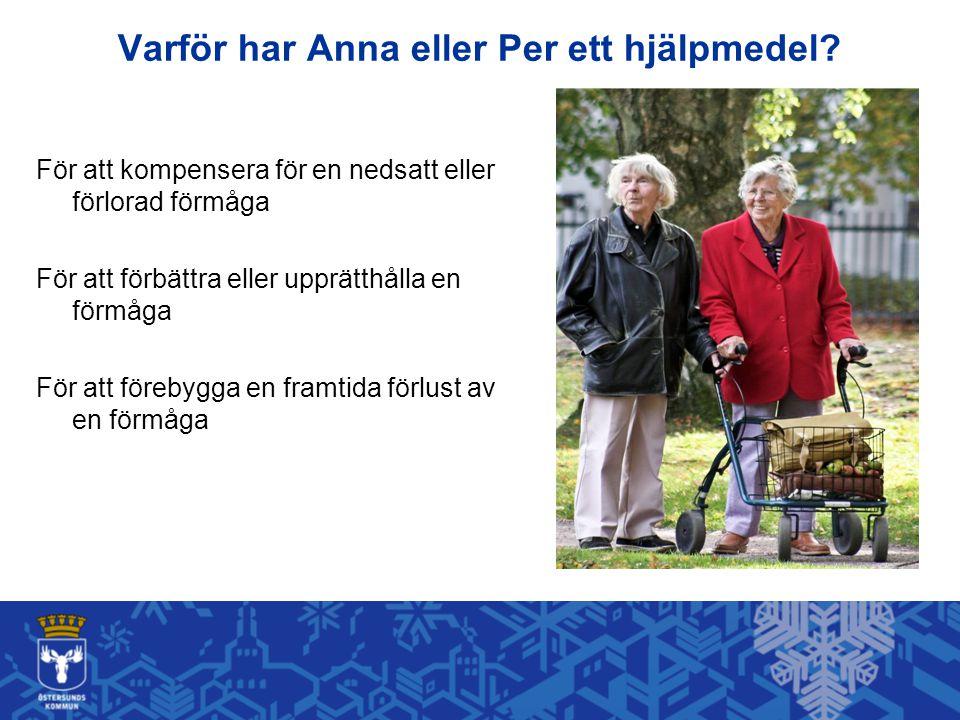 Varför har Anna eller Per ett hjälpmedel
