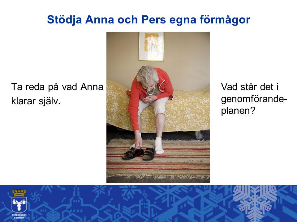 Stödja Anna och Pers egna förmågor