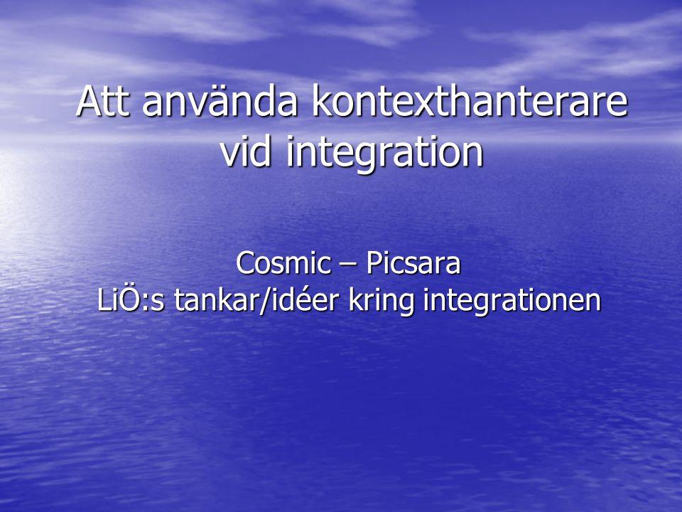 Att använda kontexthanterare vid integration