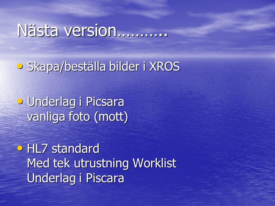 Nästa version……….. Skapa/beställa bilder i XROS