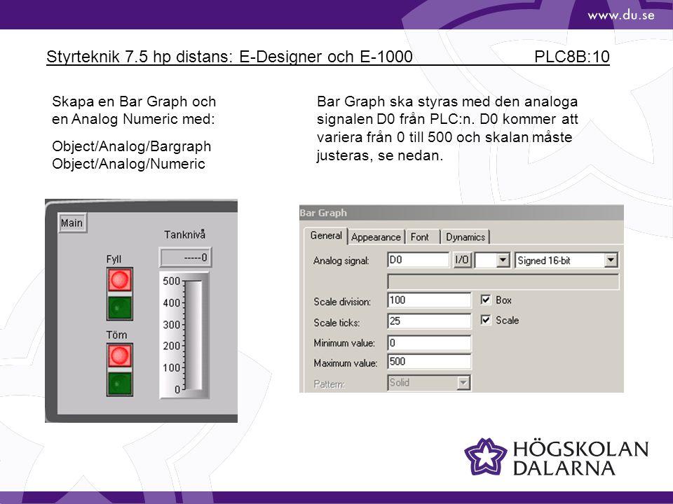 Styrteknik 7.5 hp distans: E-Designer och E-1000 PLC8B:10