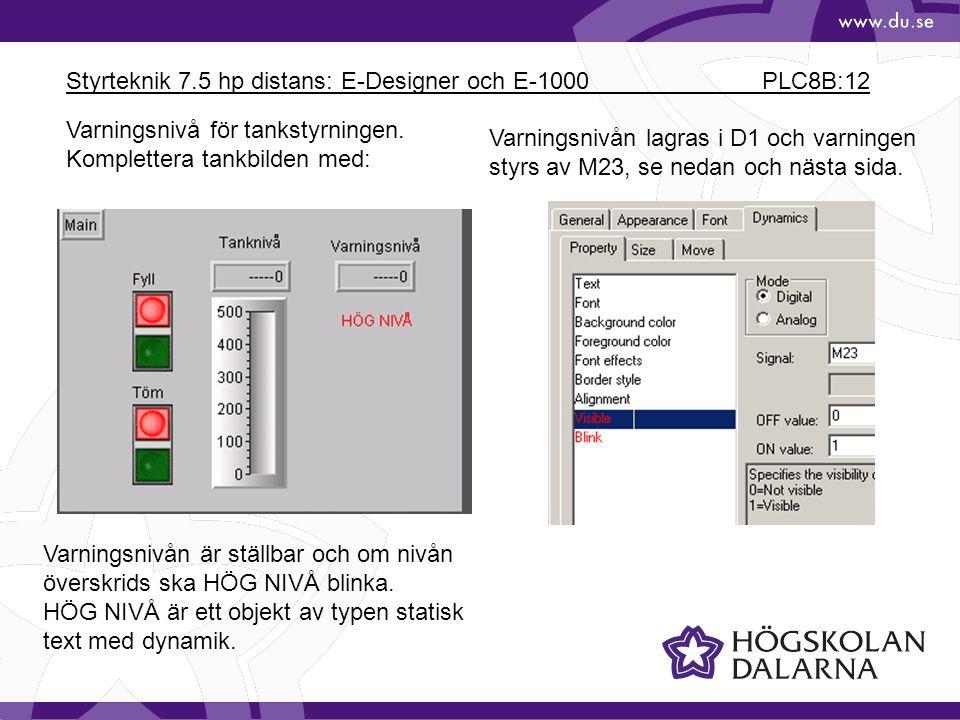 Styrteknik 7.5 hp distans: E-Designer och E-1000 PLC8B:12