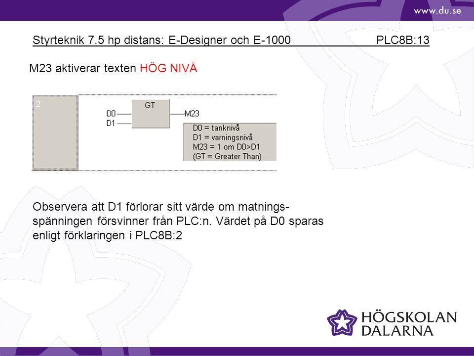 Styrteknik 7.5 hp distans: E-Designer och E-1000 PLC8B:13