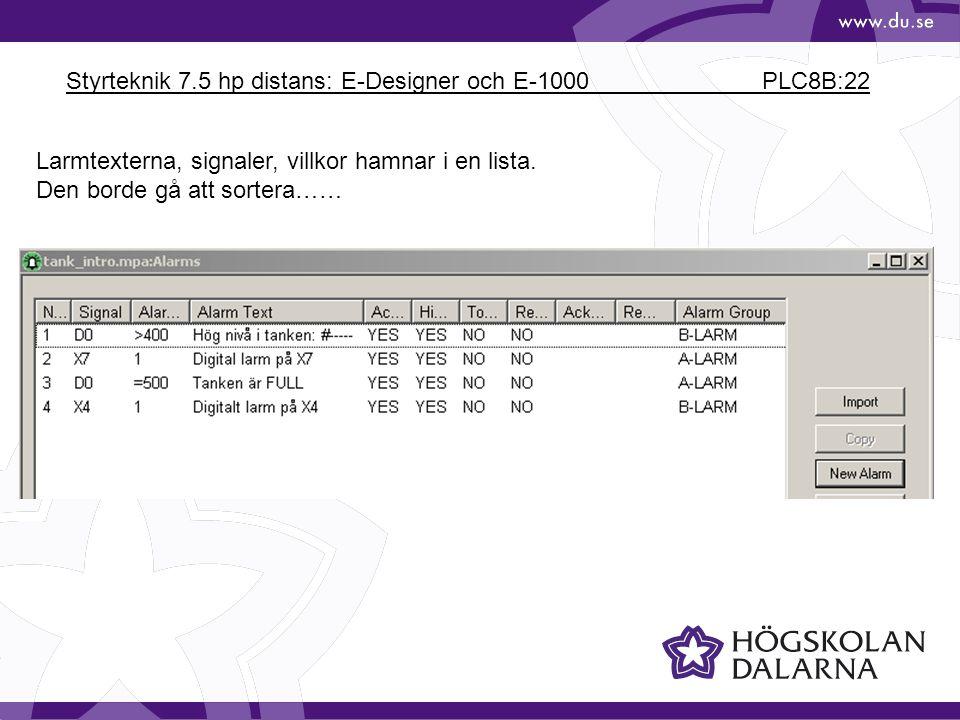Styrteknik 7.5 hp distans: E-Designer och E-1000 PLC8B:22