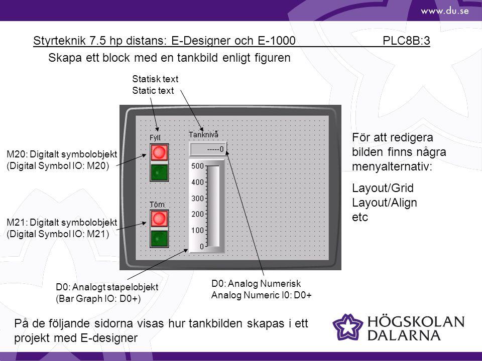 Styrteknik 7.5 hp distans: E-Designer och E-1000 PLC8B:3