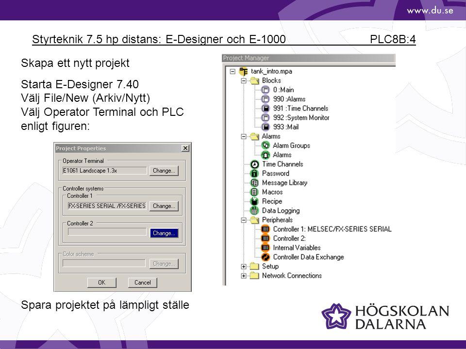 Styrteknik 7.5 hp distans: E-Designer och E-1000 PLC8B:4