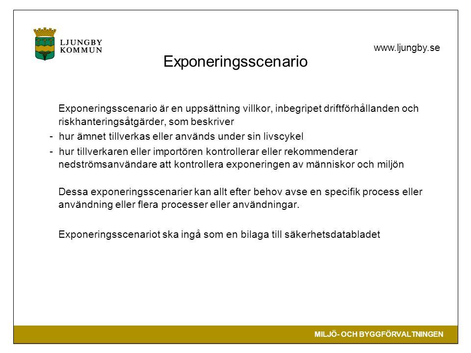 Exponeringsscenario Exponeringsscenario är en uppsättning villkor, inbegripet driftförhållanden och riskhanteringsåtgärder, som beskriver.