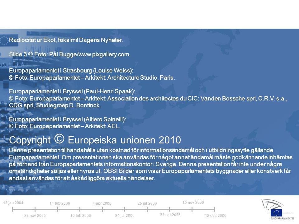 Copyright © Europeiska unionen 2010