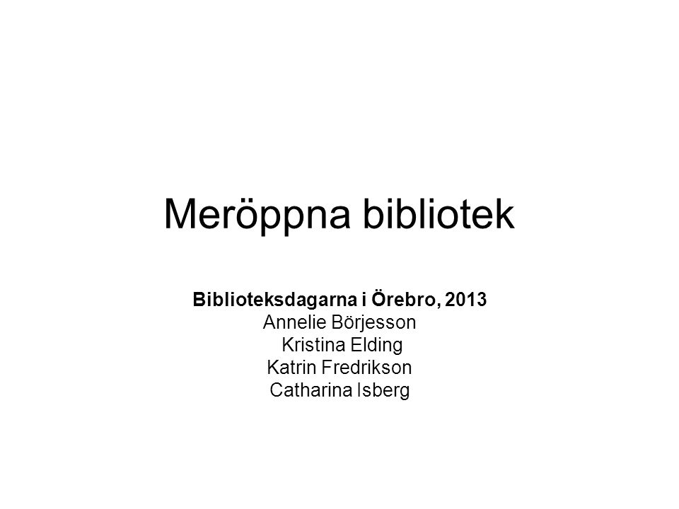 Biblioteksdagarna i Örebro, 2013