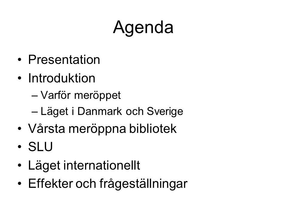 Agenda Presentation Introduktion Vårsta meröppna bibliotek SLU