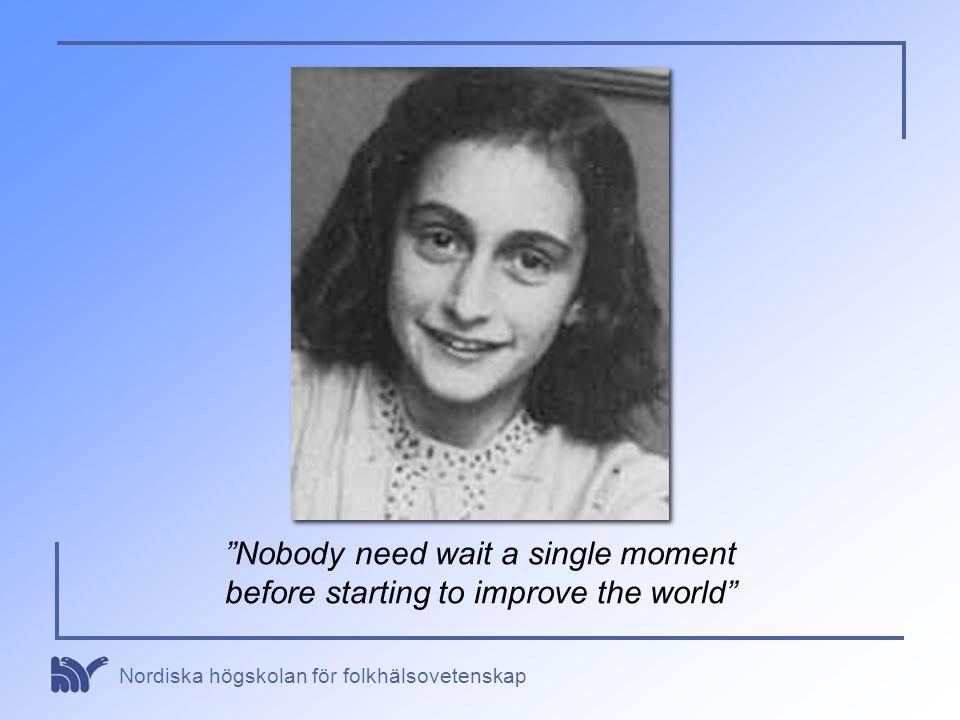 Nobody need wait a single moment