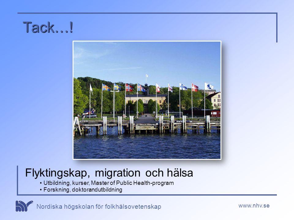Tack…! Flyktingskap, migration och hälsa