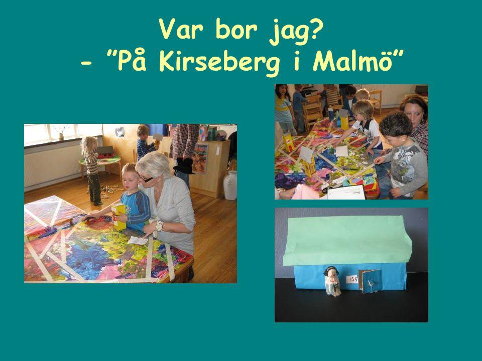 Var bor jag - På Kirseberg i Malmö