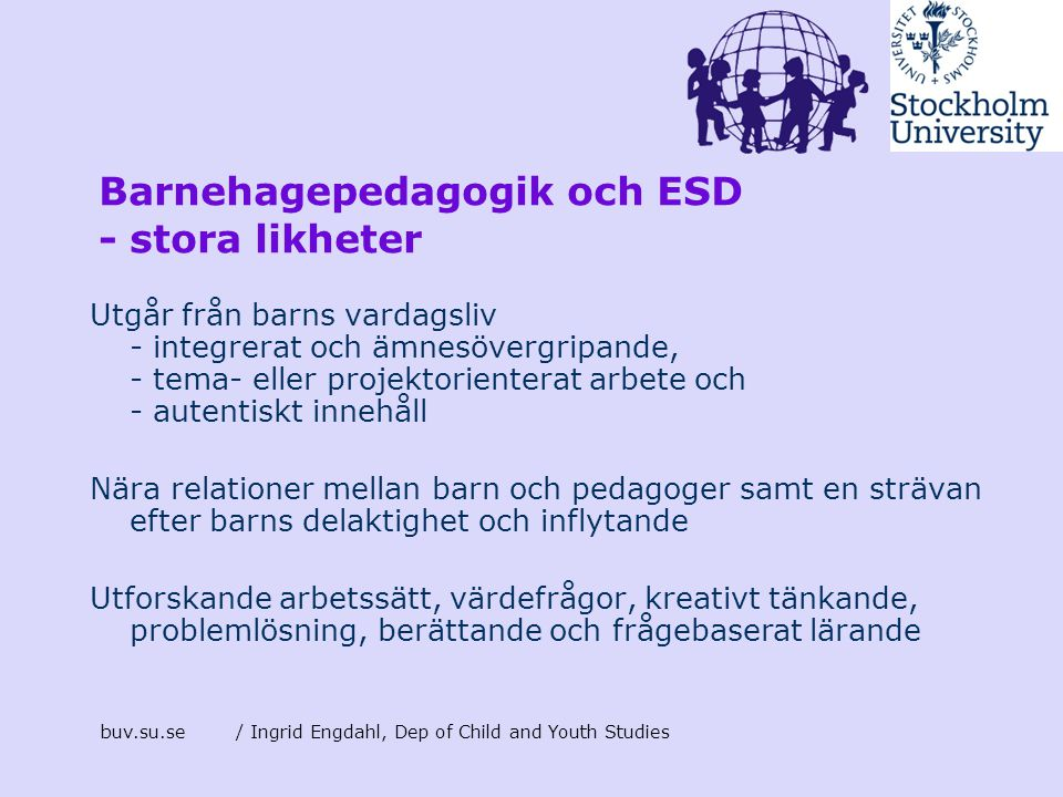 Barnehagepedagogik och ESD - stora likheter