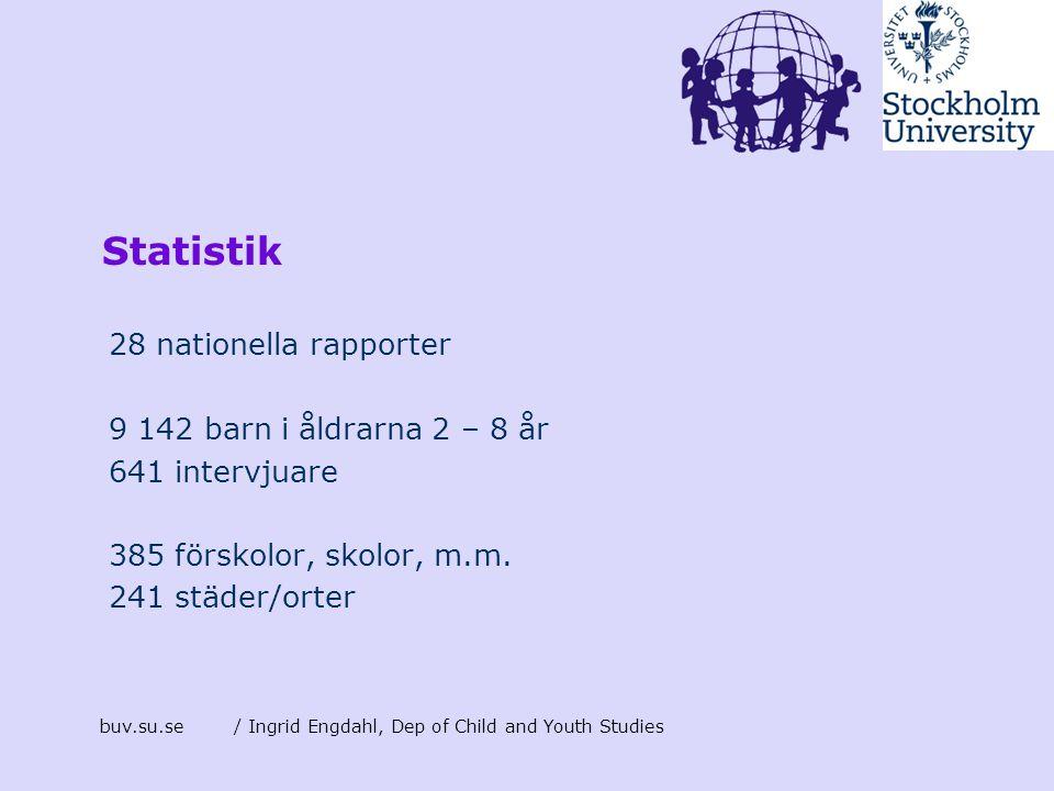 Statistik 28 nationella rapporter 9 142 barn i åldrarna 2 – 8 år