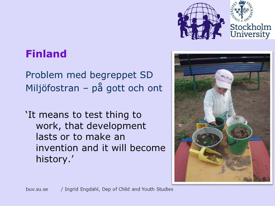 Finland Problem med begreppet SD Miljöfostran – på gott och ont