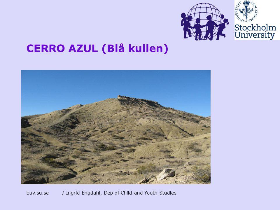 CERRO AZUL (Blå kullen)