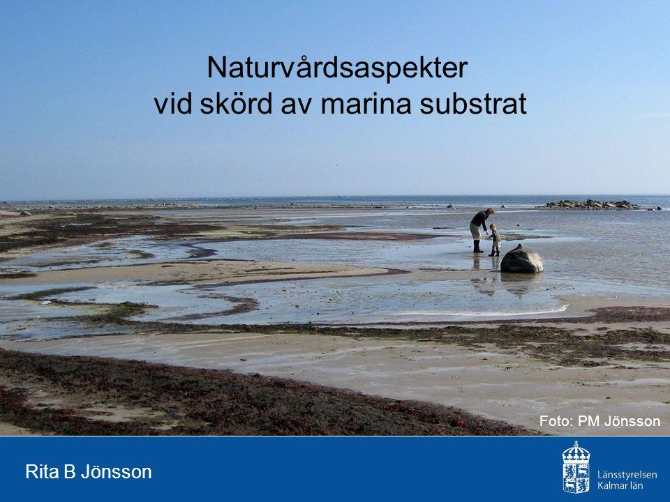 vid skörd av marina substrat