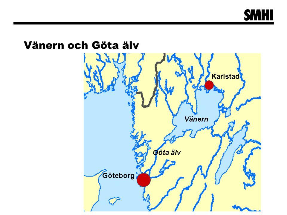 Vänern och Göta älv Karlstad Vänern Göta älv Göteborg