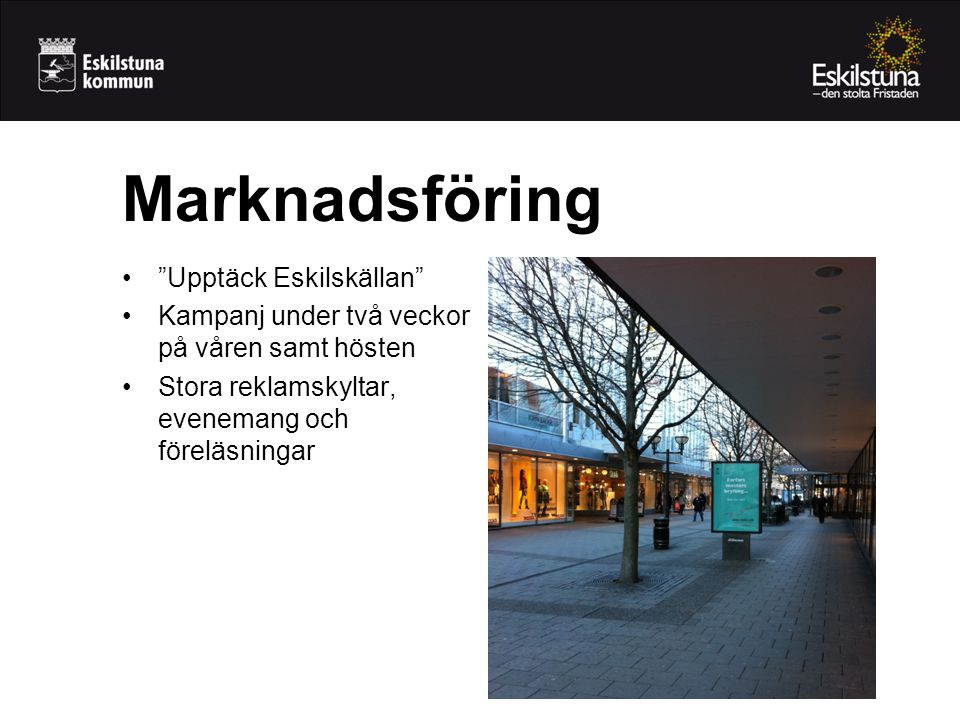 Marknadsföring Upptäck Eskilskällan
