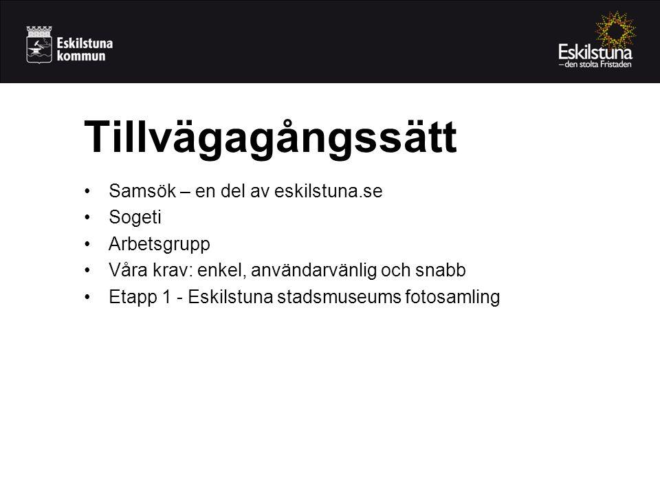 Tillvägagångssätt Samsök – en del av eskilstuna.se Sogeti Arbetsgrupp