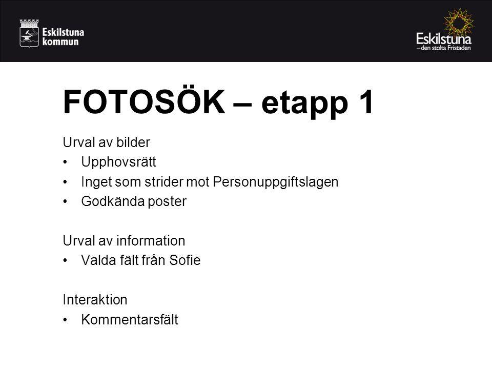 FOTOSÖK – etapp 1 Urval av bilder Upphovsrätt