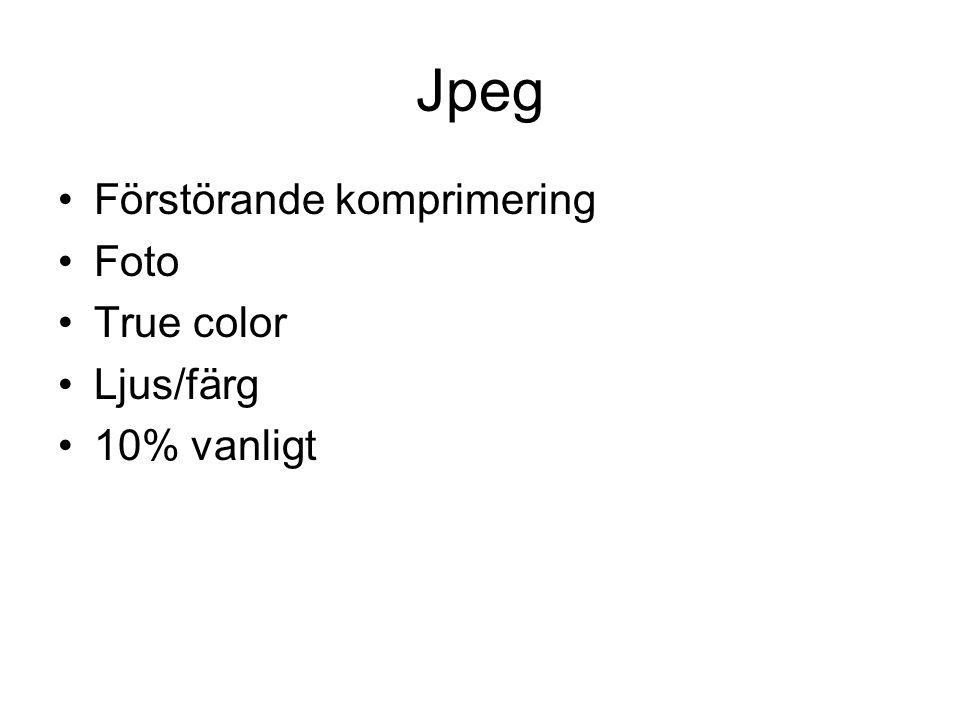 Jpeg Förstörande komprimering Foto True color Ljus/färg 10% vanligt