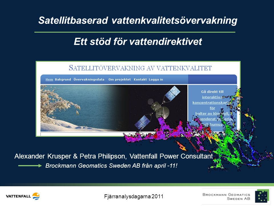 Satellitbaserad vattenkvalitetsövervakning Ett stöd för vattendirektivet