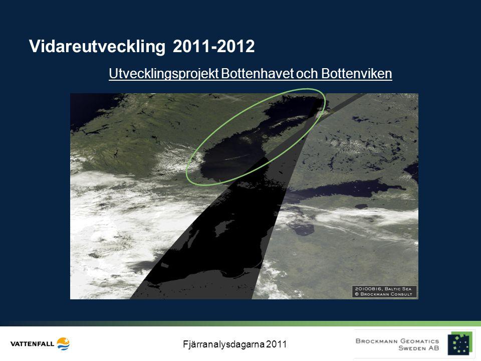 Vidareutveckling 2011-2012 Utvecklingsprojekt Bottenhavet och Bottenviken