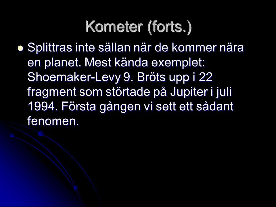 Kometer (forts.)