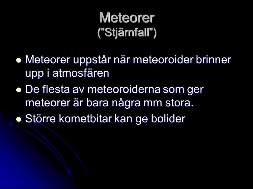 Meteorer ( Stjärnfall )