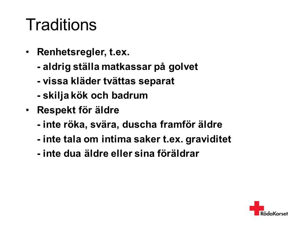 Traditions Renhetsregler, t.ex. - aldrig ställa matkassar på golvet