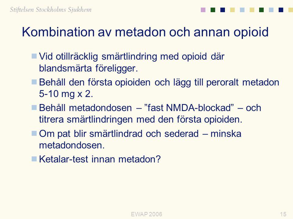 Kombination av metadon och annan opioid
