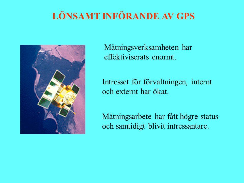 LÖNSAMT INFÖRANDE AV GPS