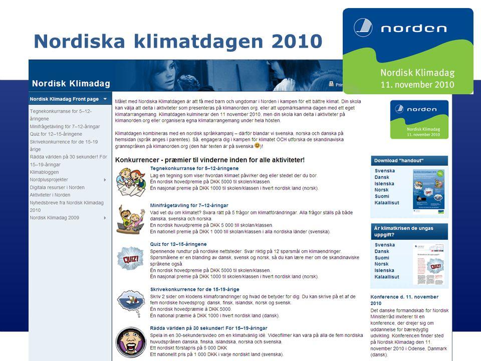 Nordiska klimatdagen 2010 Nordisk Ministerråd Nordisk Råd