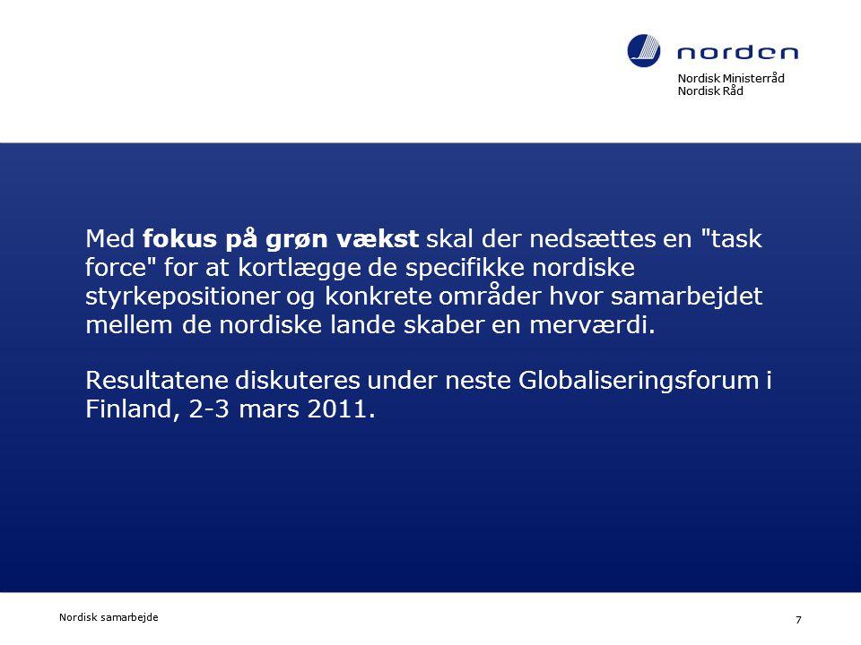 Nordisk Ministerråd Nordisk Råd