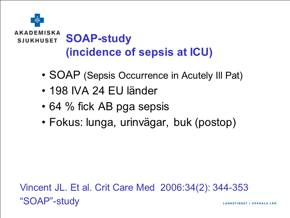 SOAP-study (incidence of sepsis at ICU)