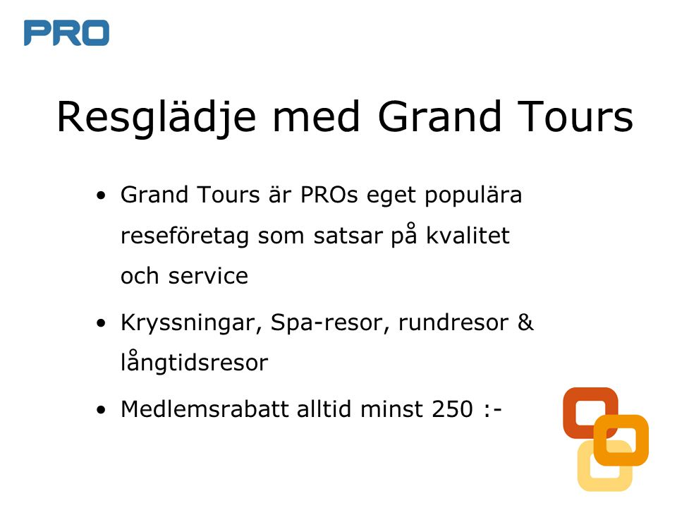 Resglädje med Grand Tours