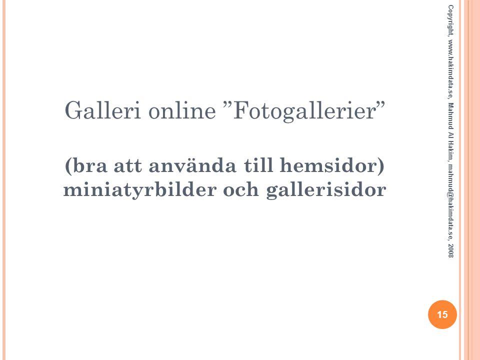Galleri online Fotogallerier (bra att använda till hemsidor) miniatyrbilder och gallerisidor