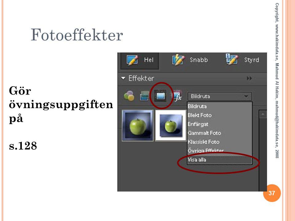 Fotoeffekter Gör övningsuppgiften på s.128 37