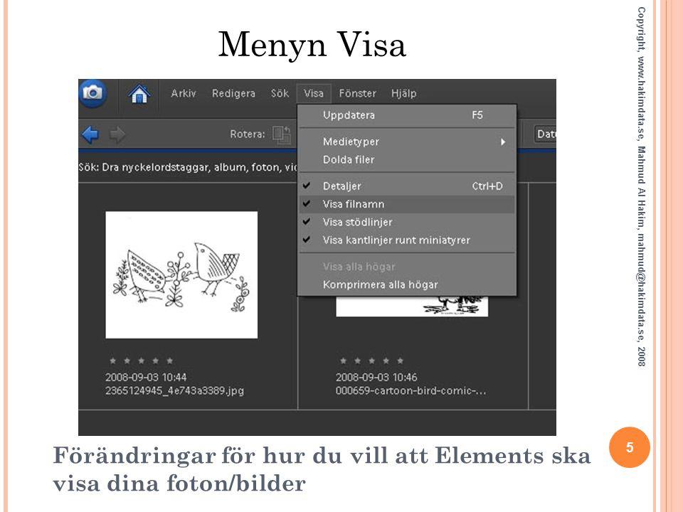 Menyn Visa Copyright, www.hakimdata.se, Mahmud Al Hakim, mahmud@hakimdata.se, 2008. 5.