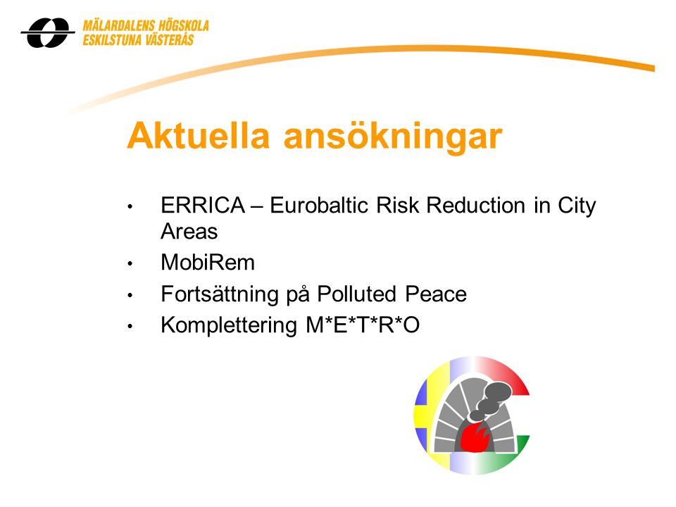 Aktuella ansökningar ERRICA – Eurobaltic Risk Reduction in City Areas