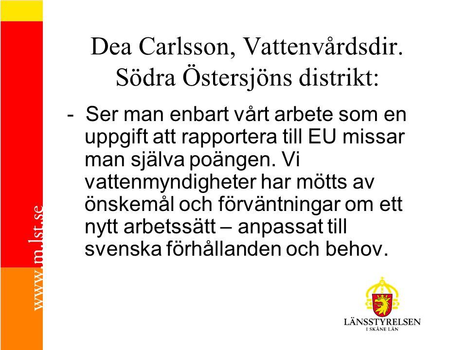 Dea Carlsson, Vattenvårdsdir. Södra Östersjöns distrikt: