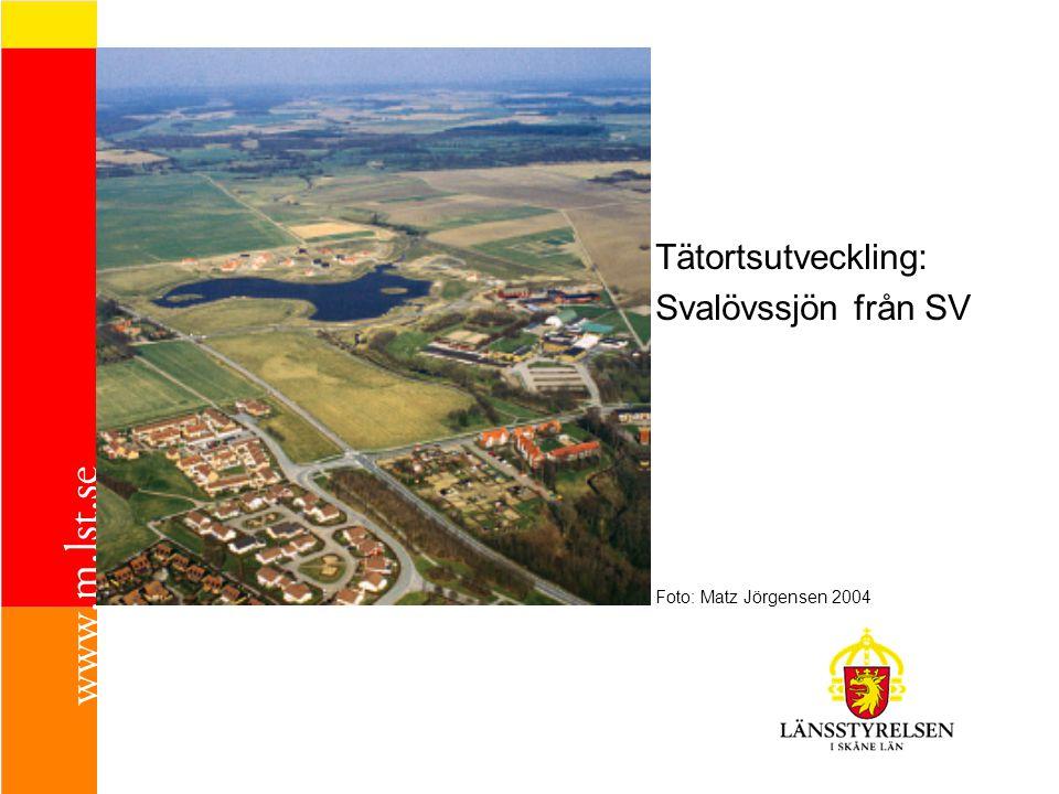 Tätortsutveckling: Svalövssjön från SV Foto: Matz Jörgensen 2004