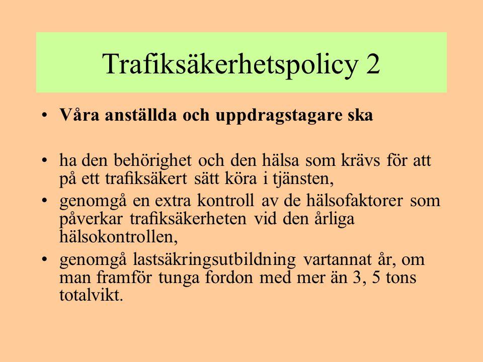 Trafiksäkerhetspolicy 2