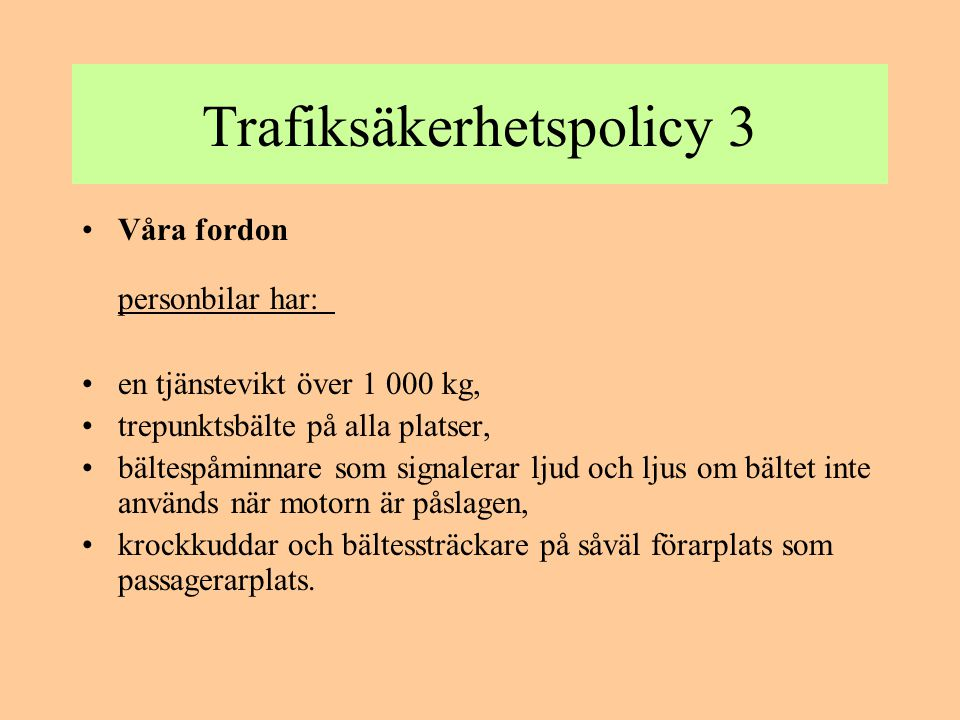 Trafiksäkerhetspolicy 3
