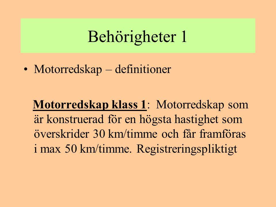 Behörigheter 1 Motorredskap – definitioner