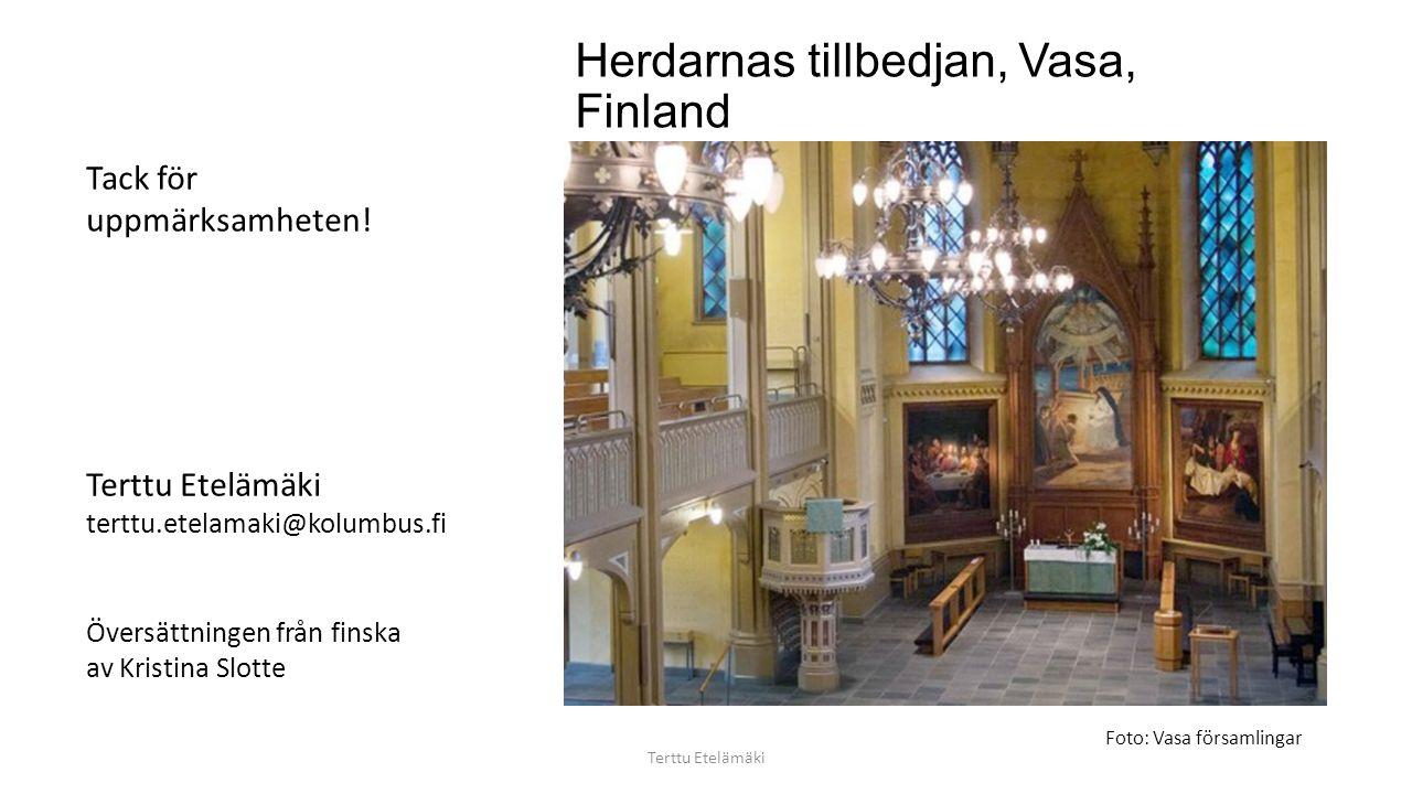 Herdarnas tillbedjan, Vasa, Finland