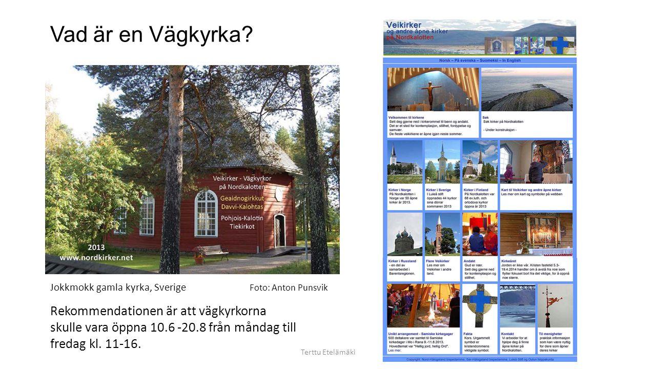 Vad är en Vägkyrka Jokkmokk gamla kyrka, Sverige. Foto: Anton Punsvik.