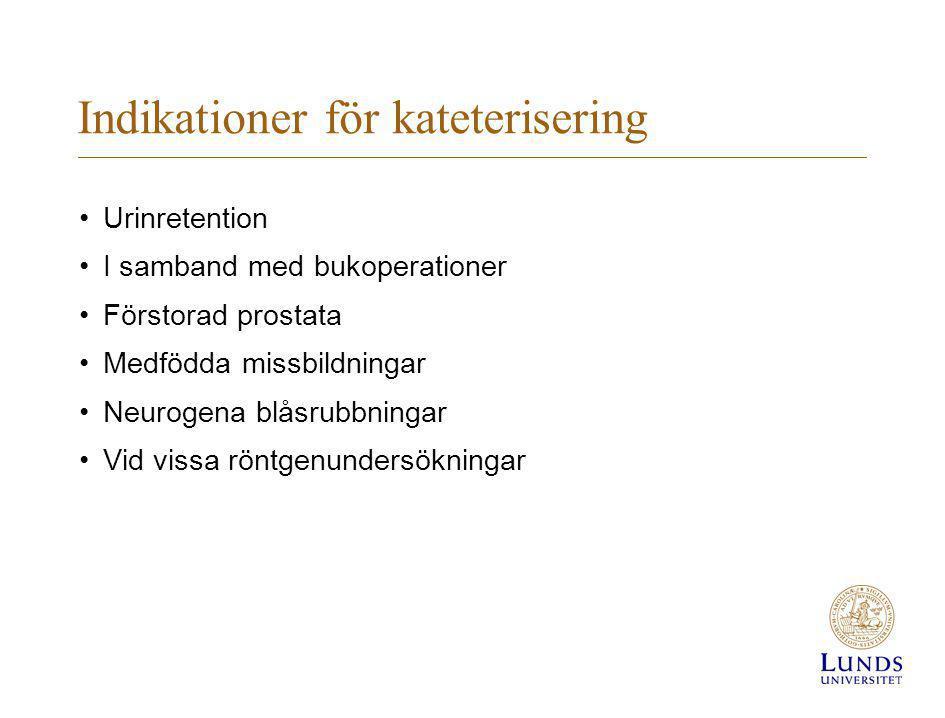 Indikationer för kateterisering
